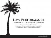 """[22.07.2015] """"Low Performance"""" gegen Arbeitshetze"""