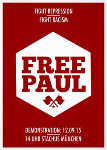 Fight Respression - Fight Racism - Free Paul