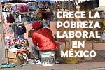 Armut in Mexiko - Ergebnis schwacher Gewerkschaften - ein Plakat 2015