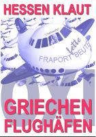 Fraport: Hessen klaut Griechen Flughäfen