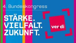 "ver.di-Bundeskongress 2015: ""Stärke. Vielfalt. Zukunft."""
