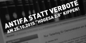 "Antifa statt Verbote: am 25.10.2015 ""HoGeSa 2.0"" kippen!"