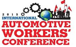 1. Internationalen Automobilarbeiterkonferenz vom 15. bis 18. Oktober 2015 in Sindelfingen/Deutschland