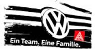 """IG Metall bei Volkswagen: """"Ein Team – Eine Familie"""""""