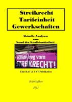 [Buch] Streikrecht, Tarifeinheit, Gewerkschaften. Neues RAT & TAT-Buch zur aktuellen Debatte um das Streikrecht