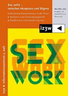 iz3w 351 | Sex sells: Zwischen Akzeptanz und Stigma