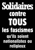 Solidaires contre TOUS les fascismes