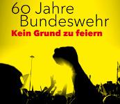 zapfnix2015: 60 Jahre Bundeswehr - Kein Grund zu feiern