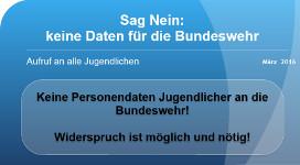 Sag nein:  Keine Daten für die Bundeswehr (Aufruf März 2016)