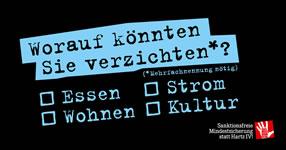 Kampagne der Linkspartei: »Das muss drin sein.«: Sanktionsfreie Mindestsicherung statt Hartz IV!
