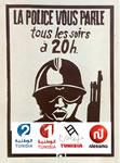 """""""Die Polizei spricht jeden Abend um 20 Uhr zu Euch"""": ein Pariser Plakat vom Mai 1968 wird für Tunesien wiederverwertet"""