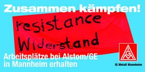 IG Metall Mannheim: Widerstand gegen Stellenabbau bei GE/ Alstom