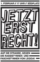 Jetzt erst recht! Auf die Straße gegen die Rassist*innen und Faschist*innen von Legida: 1. Februar 2016, Leipzig Südplatz