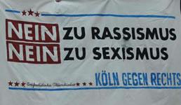 Köln gegen Rechts: Nein zu rassistischer Hetze! Nein zu sexueller Gewalt!