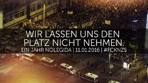 Wir lassen uns den Platz nicht nehmen. Gegen Legida/Pegida am 11. Jnauar 2016 in Leipzig