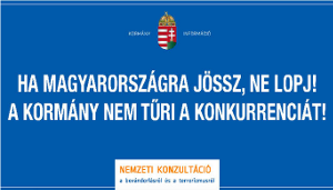 """""""Wenn Du nach Ungarn kommst, darfst Du nicht stehlen - die Regierung will keine Konkurrenz"""" - ungarisches Protestplakat gegen die Flüchtlingspolitik vom November 2015"""