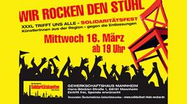 [16.3.16] Wir rocken den Stuhl! Solidaritätsfest für die XXXL-Beschäftigten Mannheim