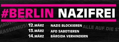 [12.-14.3.] Bündnis Berlin Nazifrei ruft zu Blockaden gegen Naziaufmarsch und AfD-Landesparteitag
