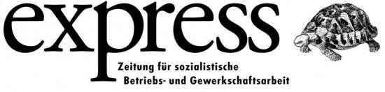 express, Zeitung für sozialistische Betriebs- und Gewerkschaftsarbeit