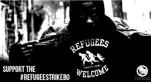 Refugees Welcome - Support the RefugeestrikeBo
