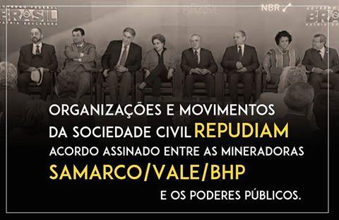 Plakat zur Kritik am Geheimabkommen zwischen der brasilianischen Regierung und dem für den Dammbruch verantwortlichen Unternehmen - 6.3.2016