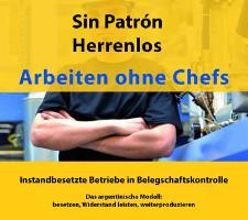 Buchcover: Sin Patron - Arbeiten ohne Chefs