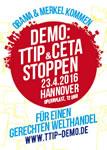 Obama und Merkel kommen: TTIP&CETA stoppen! Für einen gerechten Welthandel! Demonstration am 23. April 2016 in Hannover