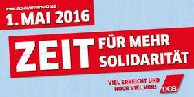 Zeit für mehr Solidarität - DGB zum 1. Mai 2016