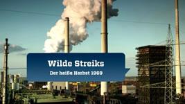 [Fernseh-Doku] Wilde Streiks – Der heiße Herbst 1969