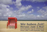 Wir haben Zeit! Heraus zum 2. Mai - Internationaler Tag der Arbeitslosen (Berlin, 2016)