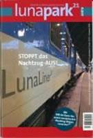 "Lunapark 21 Extra: ""STOPPT das Nachtzug-AUS!"""