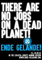 """""""There are no Jobs on a dead Planet!"""" Ende Gelände an Pfingsten 2016 in der Lausitz: Kohle stoppen, Klima schützen!"""