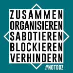 zusammen organisieren sabotieren blockieren verhindern: notddz
