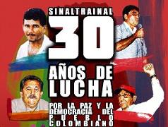 30 Jahre Sinaltrainal in Kolumbien sind auch 30 Jahre Bedrohung