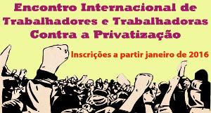 Plakat der Metrogewerkschaft Sao Paulo zur Einladung zur internationalen Konferenz gegen Privatisierung vom 1. bis 3. Juli 2016