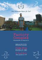 Filmplakat Factory Complex (Südkorea) am 15. Juni 2016 bei der IGM Berlin (Arbeitskreis Internationalismus)