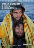 Pro Asyl: Heft zum Tag des Flüchtlings - Juni 2016