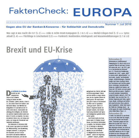 FaktenCheck:EIROPA #1, Juli 2016