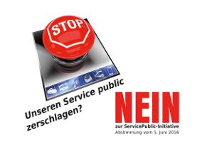 Schweizerischer Gewerkschaft: Gegen die falsche Antinprivatisierungsinitiative am 5.6.2016