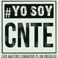 """""""Yo soy CNTE!"""""""