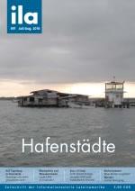 """Cover der ila 397 mit dem Schwerpunkt """"Hafenstädte"""""""