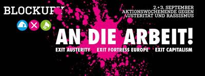 Blockupy 2016/17: An die Arbeit – Aktionswochenende am 2./3. September 2016 in Berlin