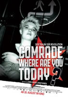 [Kinodokumentarfilm] Comrade, Where Are You Today?