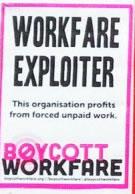 "GB: ""Boycot Workfare"""