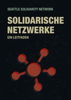 Solidarische Netzwerke – Ein Leitfaden