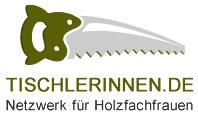 Tischlerinnen - Netzwerk für Holzfachfrauen