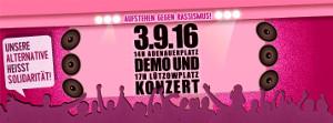 Aufstehen gegen Rassismus! Unsere Alternative heißt Solidarität. Demo und Konzert am 3. September 2016 in Berlin