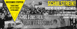 29.9.: Schul- & Unistreik: RASSISMUS STOPPEN – In der Schule. Auf der Straße. Im Parlament.