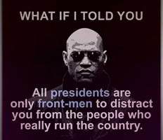 All presidents are only front-men...