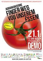 """[""""Wir haben es satt!"""" 2017 am 21.1.17] Agrarkonzerne: Finger weg von unserem Essen!"""